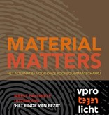 Thomas Rau, Material matters