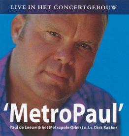 Paul de Leeuw & het Metropole Orkest - MetroPaul