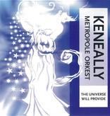 Keneally & Metropole Orkest - The Universe Will Provide