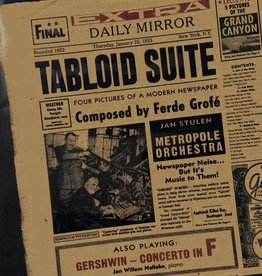 Metropole Orkest - Tabloid Suite
