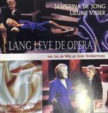 Jasperina de Jong, Lieuwe Visser & MO - Lang Leve De Opera