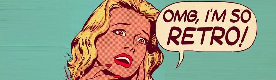 OMG I'm so RETRO! - Wat is retro?