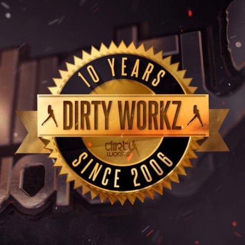 10 Years Dirty Workz Mix
