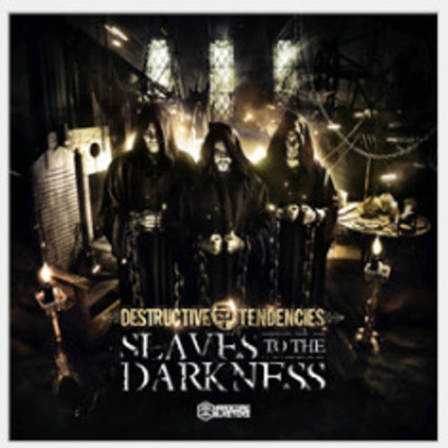 Destructive Tendencies - Slaves To The Darkness