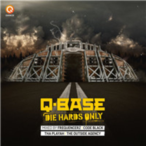 Q-Base 2016 - Die Hards Only