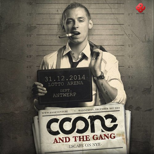 Coone and the Gang - Escape on NYE