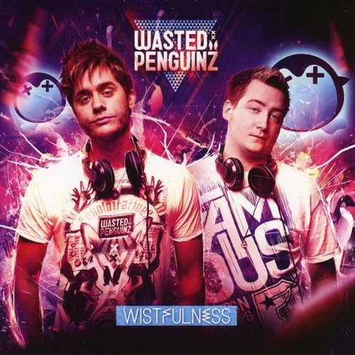 Wasted Penguinz - Wistfulness