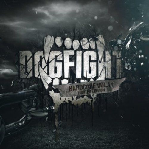 Dogfight - Hardcore Vol.1 Limited Edition