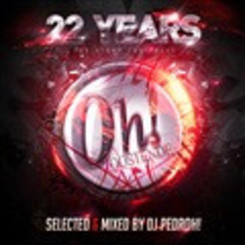 The OH! - 22 Years