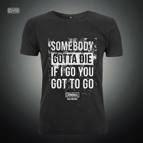 Gunz For Hire - Somebody Gotta Die T-Shirt