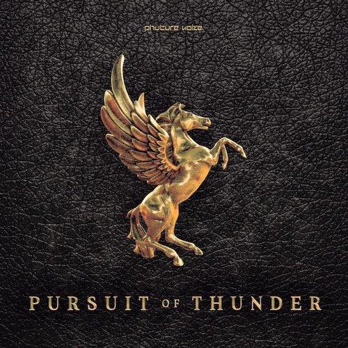 Phuture Noize - Pursuit Of Thunder