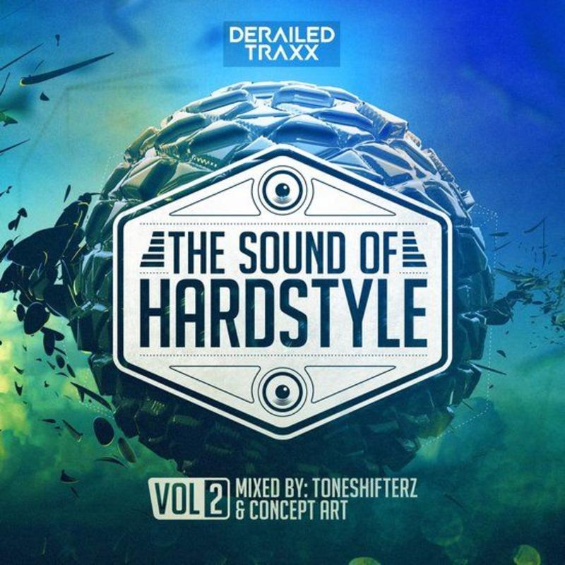 Toneshifterz & Concept Art - The Sound Of Hardstyle Vol.2