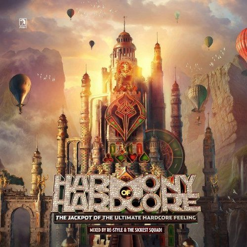 Harmony Of Hardcore - The Jackpot Of The Ultimate Hardcore Feeling