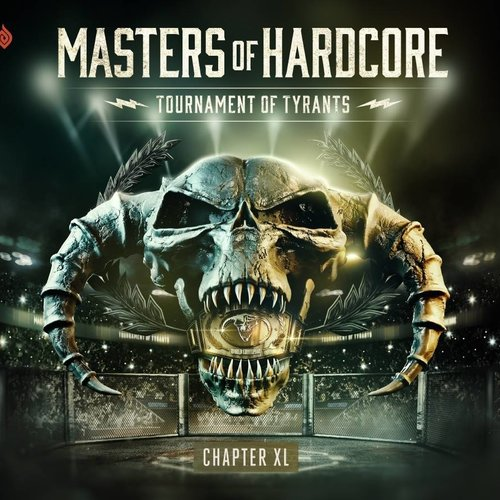 Masters Of Hardcore - Chapter XL  Tournament Of Tyrants