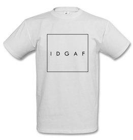 IDGAF - Shirt