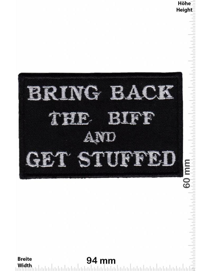 sprüche, claims bring back the biff and get stuffed - giga