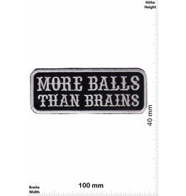 Sprüche, Claims More Balls than Brains