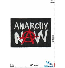 Anarchy Anarchy Now