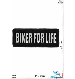 Sprüche, Claims Biker for Life