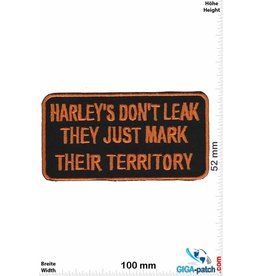Sprüche, Claims Harley's don't leak, They just mark their Territory