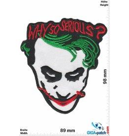 Joker Joker - Why so Serious - Heath Ledger - Batman