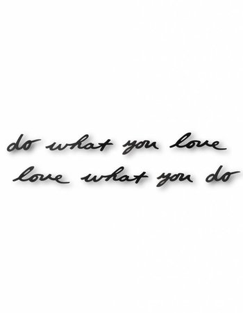"Wandtattoo ""do what you love - love what you do"""