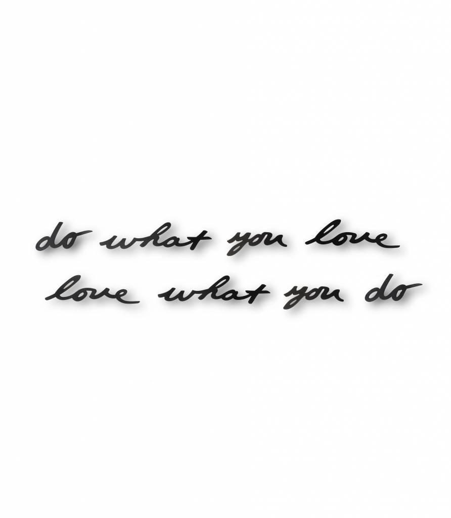 "Wanddeko Metallschrift ""do what you love - love what you do"""