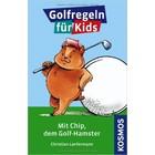 """Fairwaykids4Golf """"Golfregeln für Kids"""" Mit Chip, dem Golfhamster"""