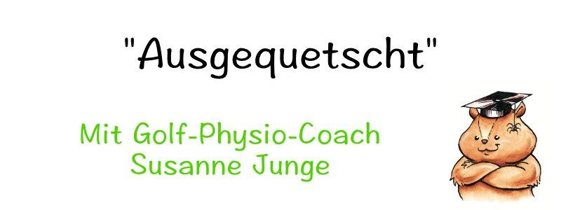 Ausgequetscht - Mit Physiocoach Susanne Junge