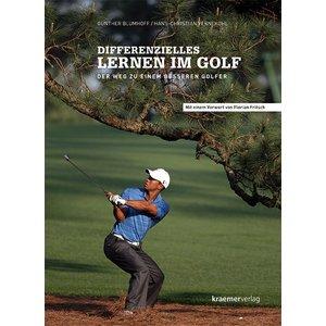 Kraemerverlag - Differenzielles Lernen im Golf  - Der Weg zu einem besseren Golfer
