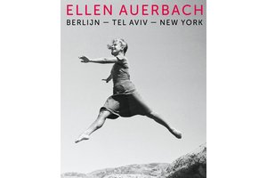 Ellen Auerbach - Berlijn • Tel Aviv • New York