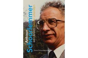 Antoon Schoorlemmer - een leven tussen uitersten