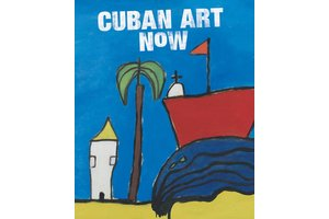 Cuban Art Now