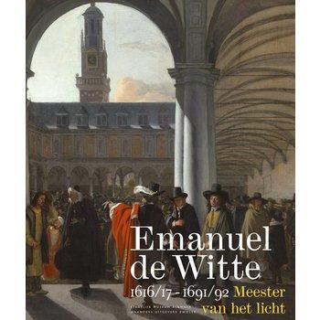 Emanuel de Witte (1617-1692) – Meester van het licht