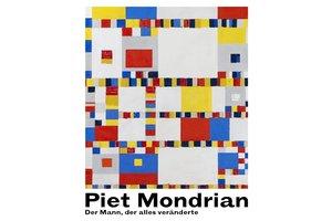 Piet Mondriaan - Der mann der alles änderte