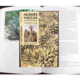 Agaves, Yuccas and Related Plants Mary and Gary Irish