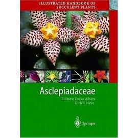 Illustrated Handbook of Succulent Plants Vol.3 Asclepiadaceae, Albers, Meve