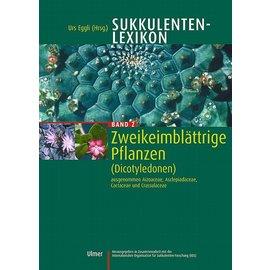 Sukkulentenlexikon Band 2 Zweikeimblättrige Pflanzen (Dicotyledonen) Urs Eggli anstatt 129,00 jetzt nur noch