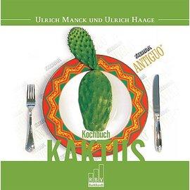Das Kaktus Kochbuch Ulrich Haage & Ulrich Manck