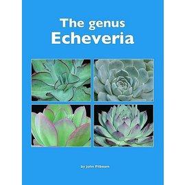The genus Echeveria John Pilbeam