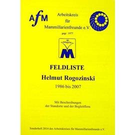 Feldnummernliste Helmut Rogozinski 1986 bis 2007 mit Beschreibung der Standorte und der Begleitflora