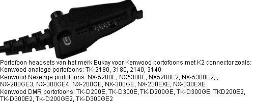 Portofoon headsets met K2 connector voor Kenwood portofoons