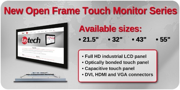 Open frame touch monitors