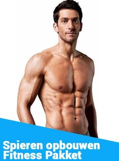 Fitness pakket - Spieren opbouwen voor mannen