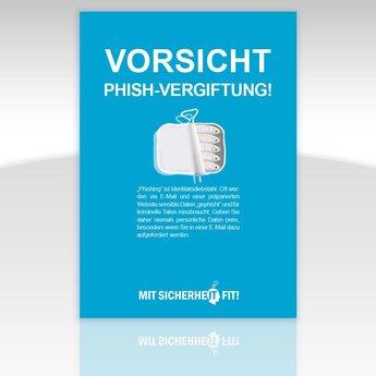 """Awareness-Plakat """"Vorsicht Phish-Vergiftung!"""" - einfarbig"""