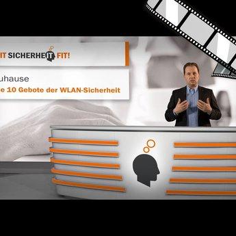 """moderiertes Video """"Die 10 Gebote der WLAN-Sicherheit"""""""
