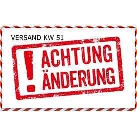 ACHTUNG!!! VERSAND TERMINE FÜR KW 51