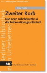 Zweiter Korb. Das neue Urheberrecht in der Informationsgesellschaft, von Dr. Elmar Hucko