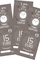 tinymoon shopcard € 15,00