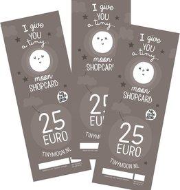 tinymoon shopcard t.w.v. € 25,00